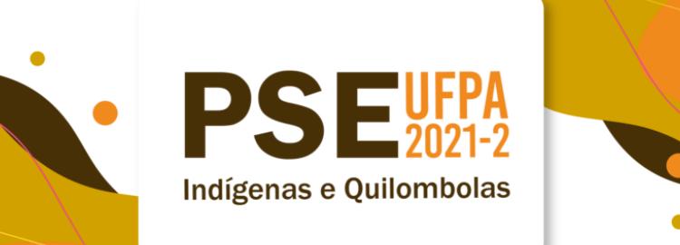 Abertura do PSE 2021-2, destinado à seleção diferenciada de candidatos Indígenas e Quilombolas