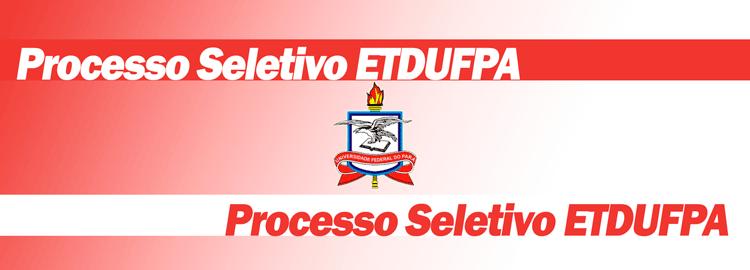 Resultado final dos classificados no PS ETDUFPA 2021